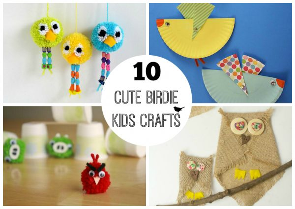 10 Cute Birdie Kids Crafts