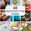 13 April Fools Day Treats for Kids