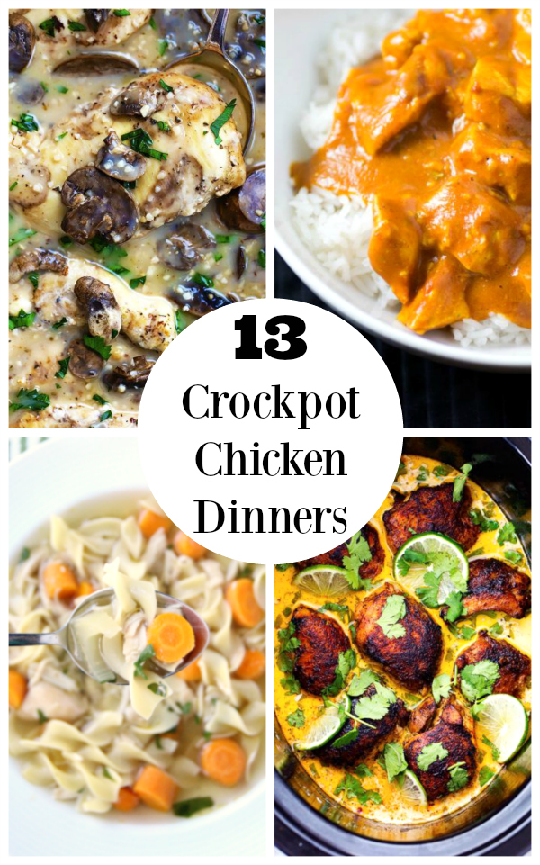 13 Crockpot Chicken Dinner Ideas