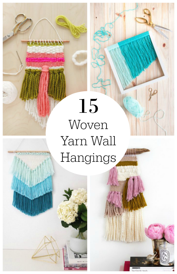 15 Gorgeous Woven Yarn Wall Hangings Make And Takes