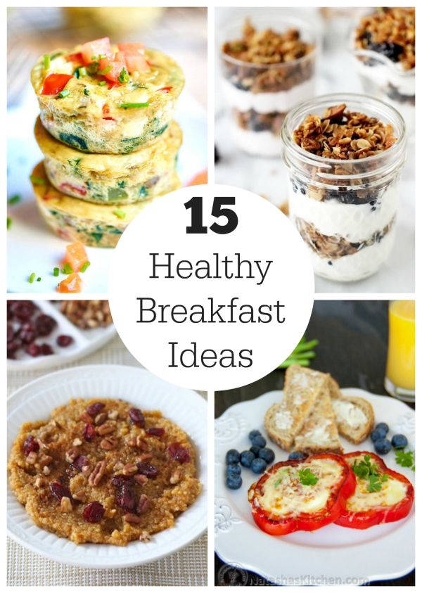 15 Healthy Breakfast Ideas