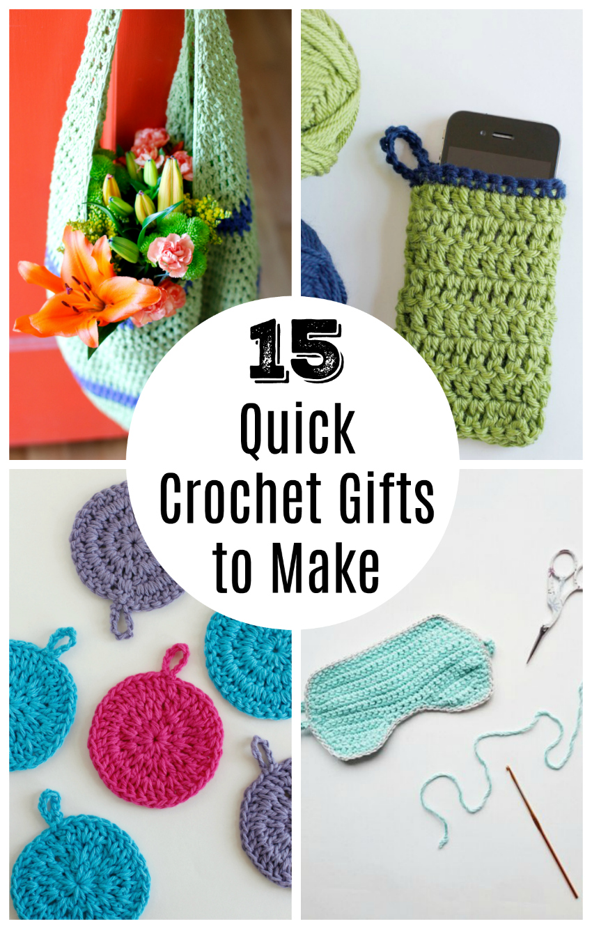 15 Quick Crochet Gifts To Make Make And Takes