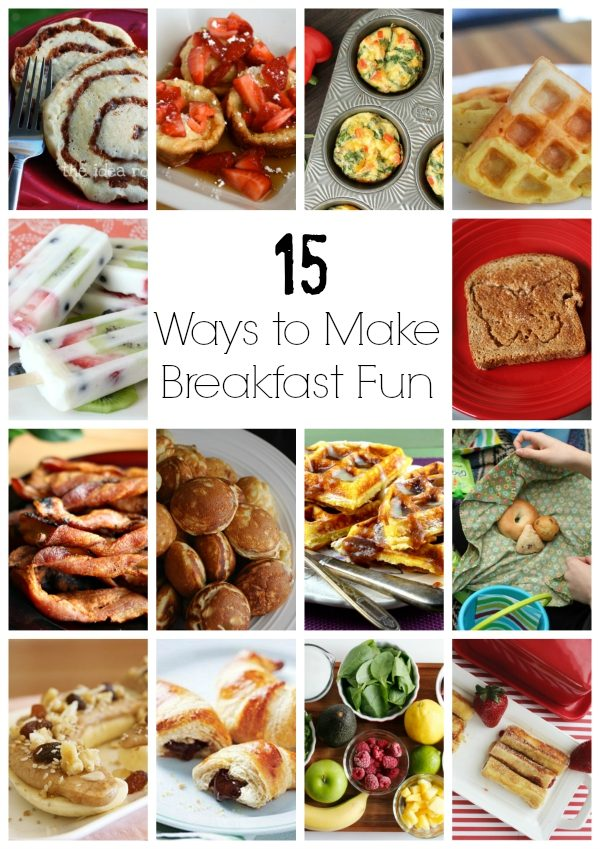 15 Ways to Make Breakfast Fun for Kids