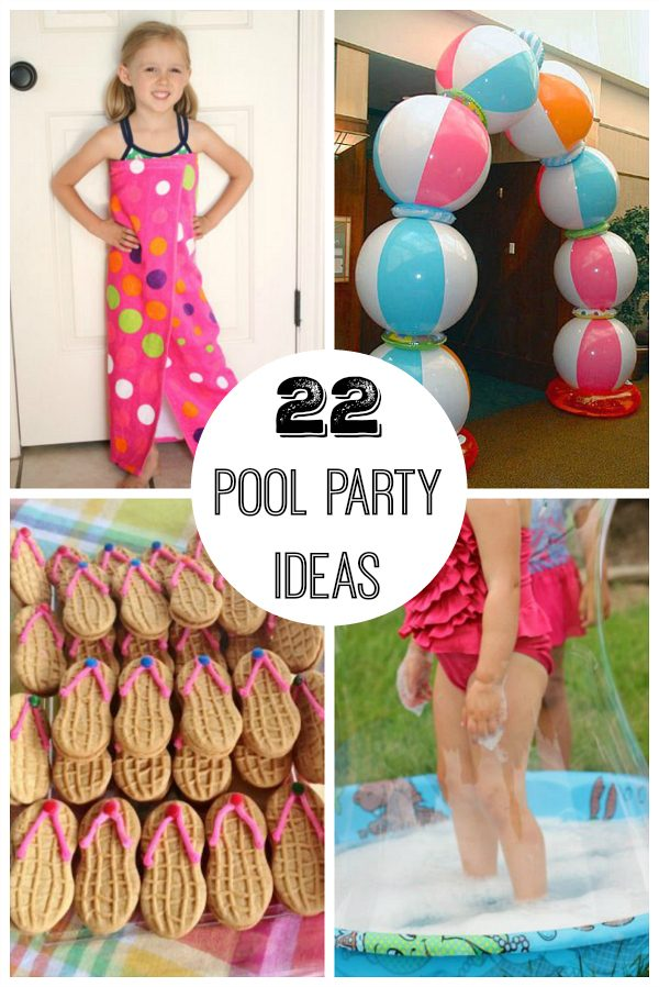 22 Pool Party Ideas