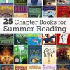 25 Chapter Books for Summer Reading Tweens