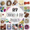 27 Crochet-A-Day Crochet Patterns and Tutorials makeandtakes.com