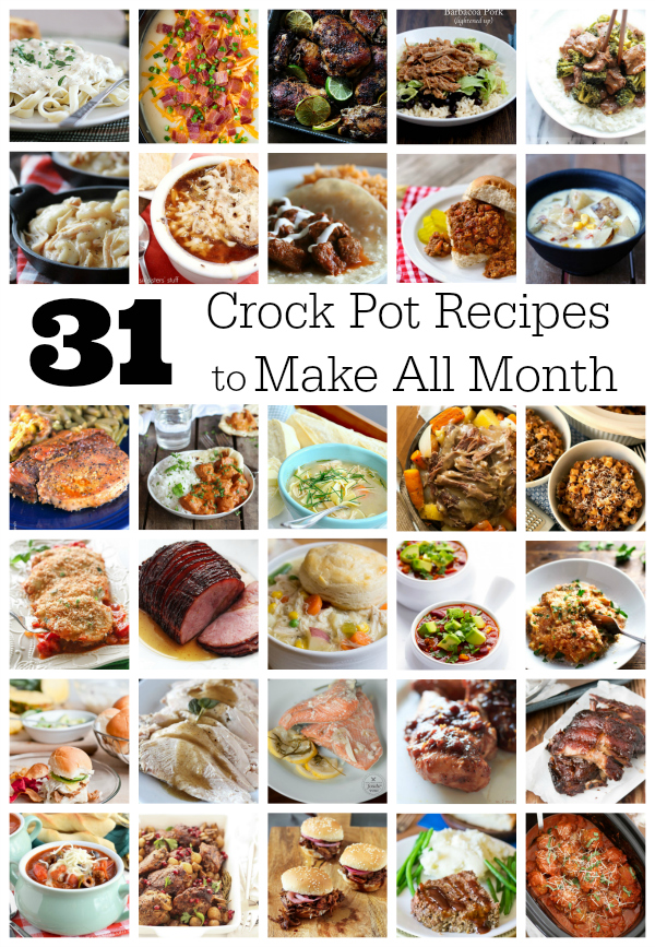 31 Crock Pot Dinner Recipes To Make All Month Long Make And Takes