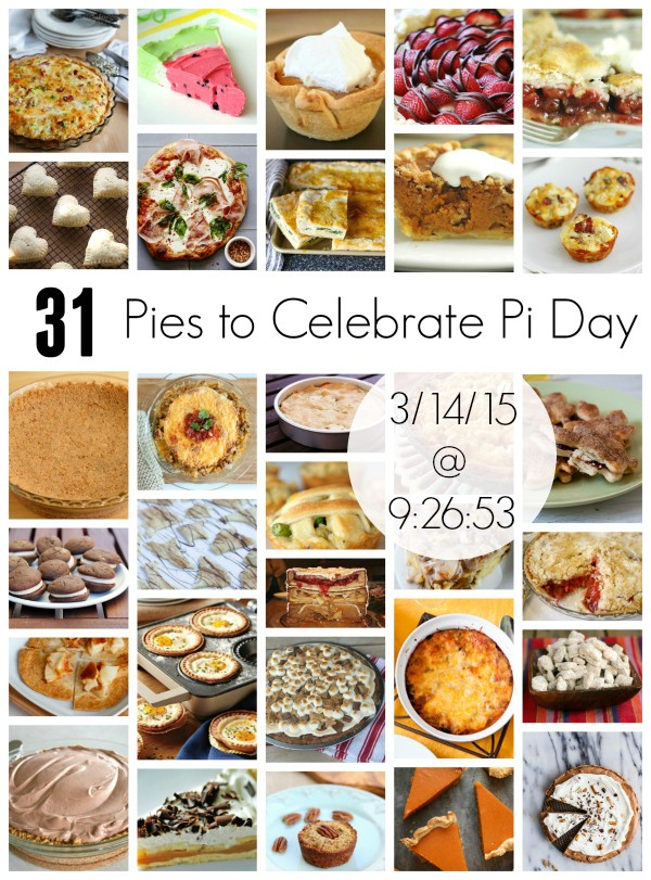 31 Pies to Celebrate Pi Day on 3.141592653