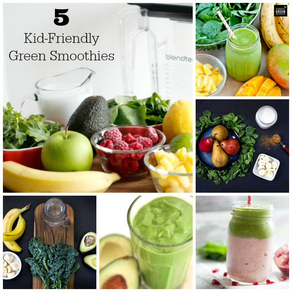 5 Kid-Friendly Green Smoothie Recipes