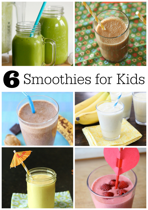 6 Smoothie Recipes for Kids