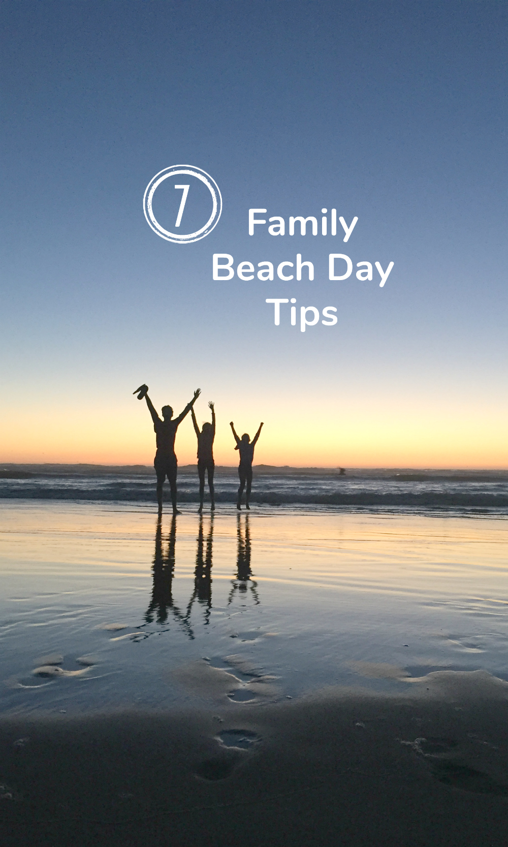 7 Family Beach Day Tips