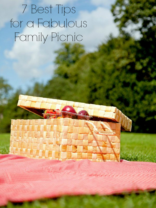 7 Tips for a Fabulous Family Picnic