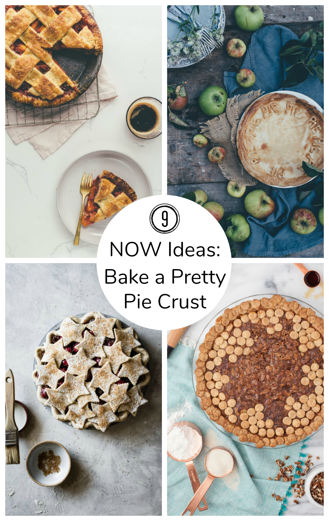 9 NOW Ideas to Bake a Pretty Pie Crust