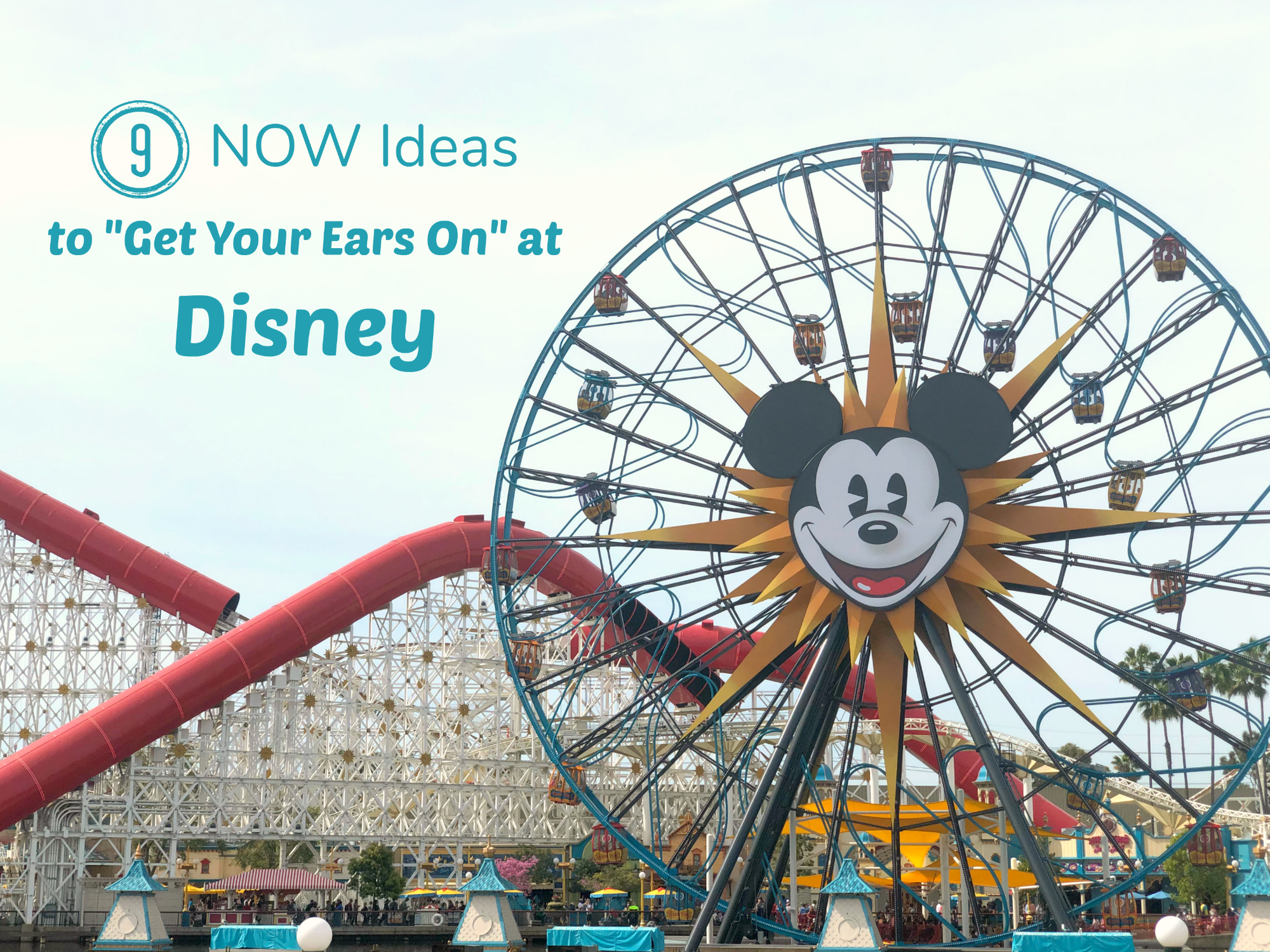 9 Ways to Get Your Ears on at Disney