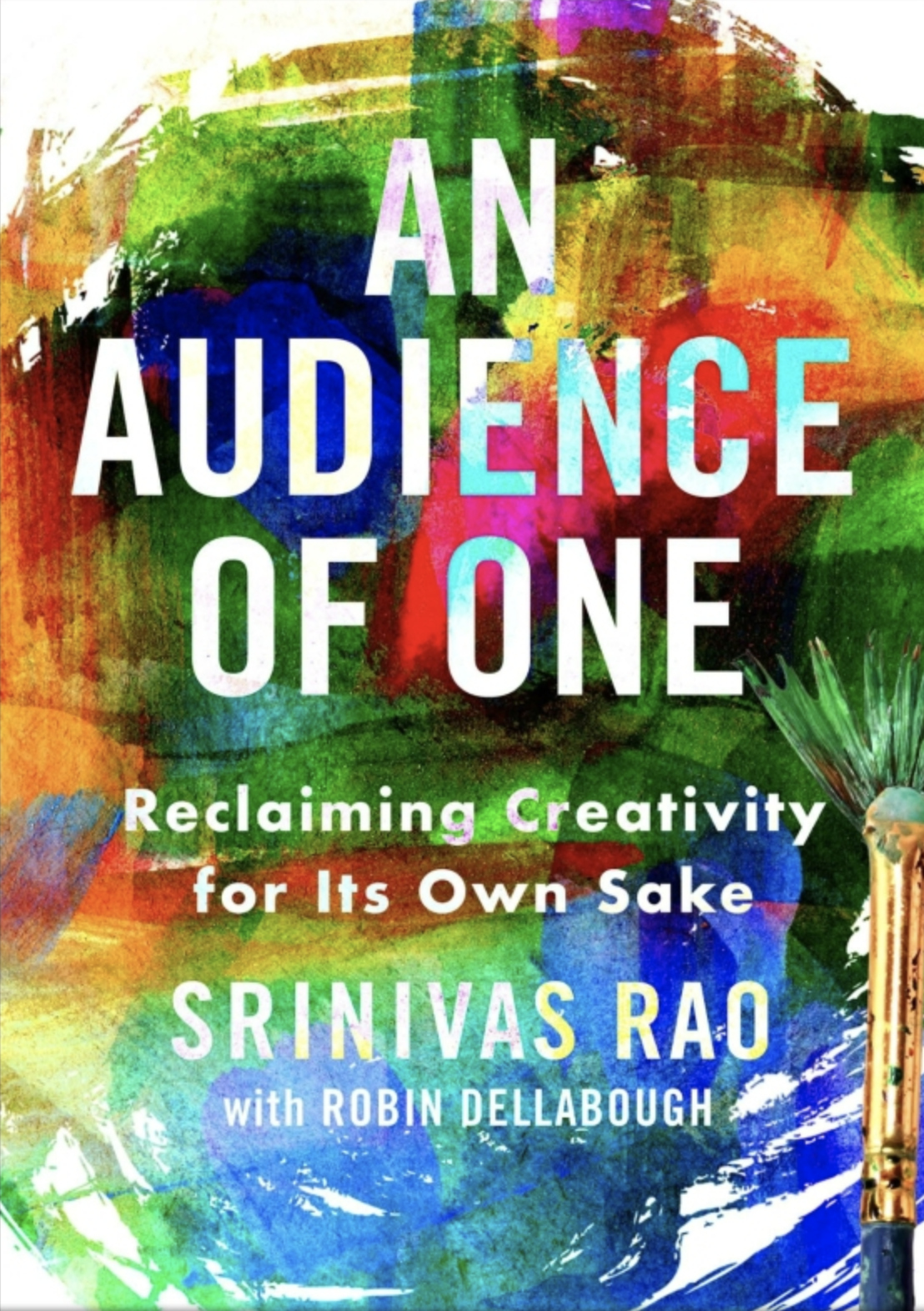 An Audience of One by Srinivas Rao