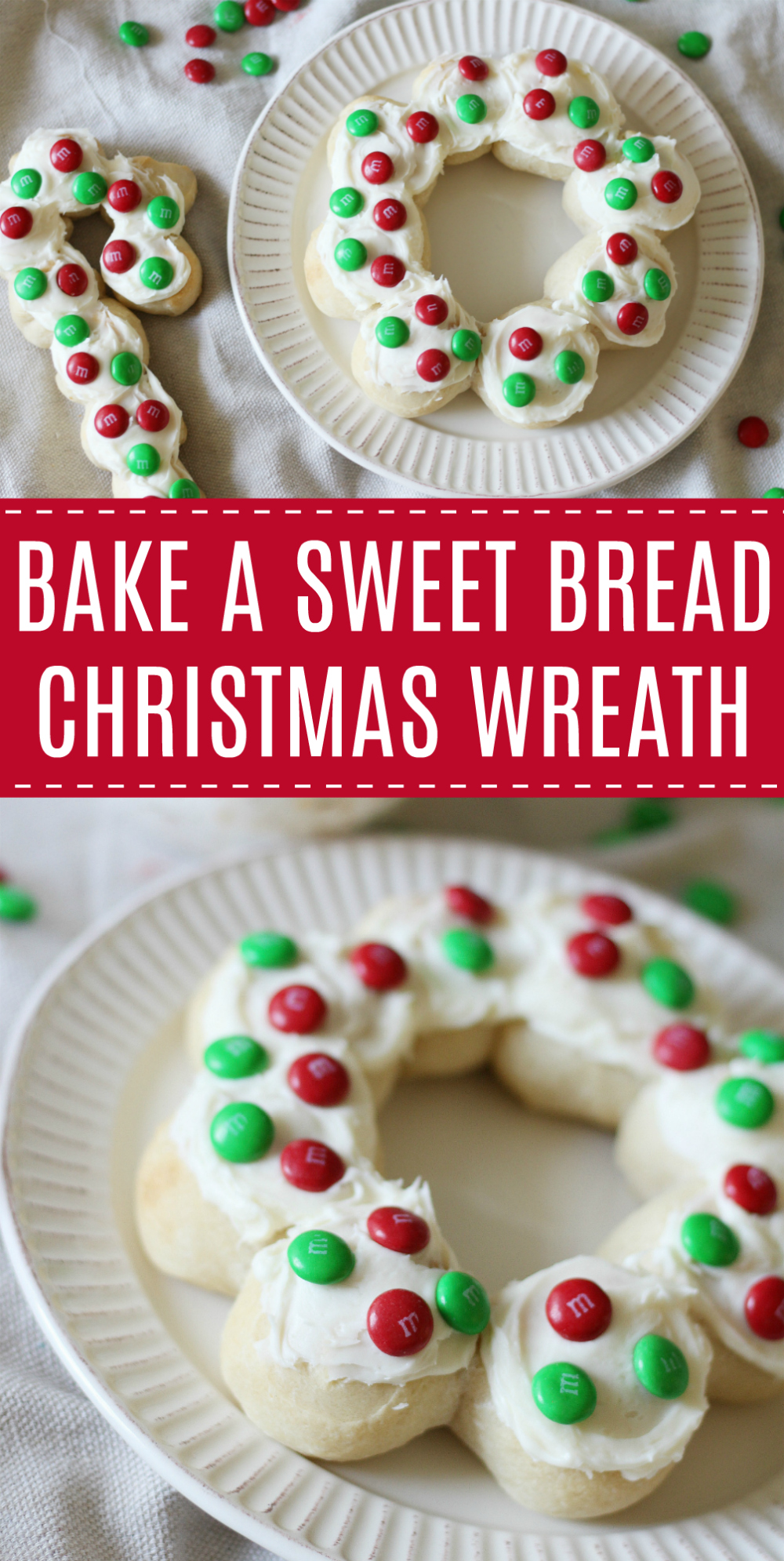 Bake A Sweet Bread Christmas Wreath for the Holidays