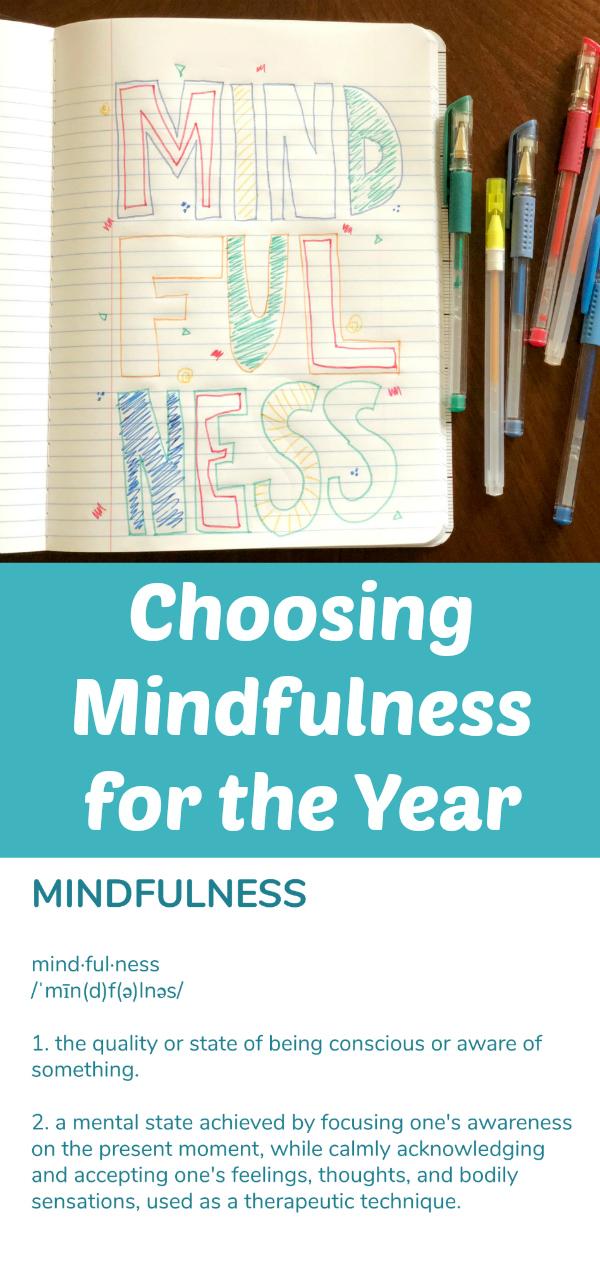 Choosing mindfulness for the year