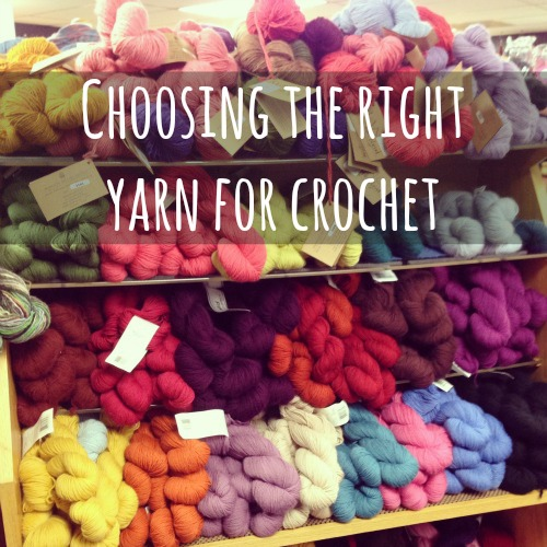 Choosing the Right Yarn for Crochet makeandtakes.com