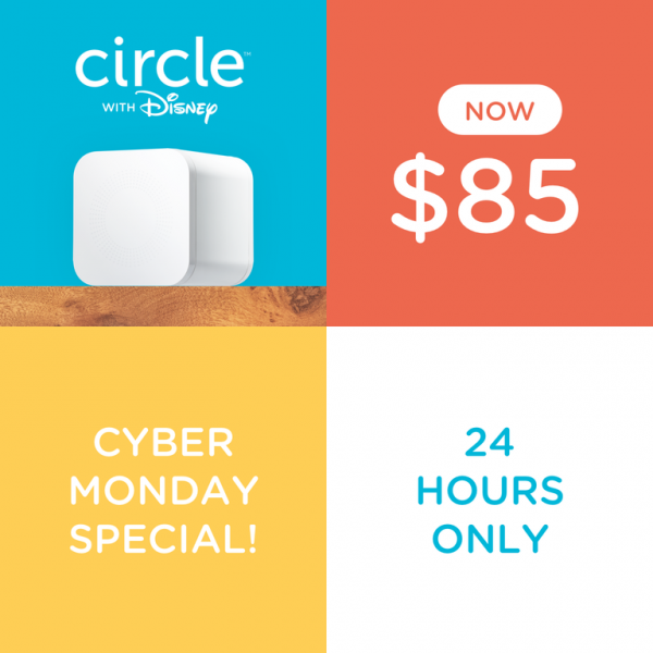 Circle with Disney Cyber Monday Special