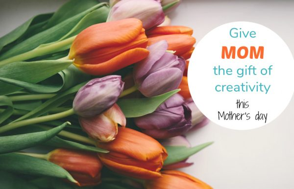 Creativity Gifts for Mother's Day