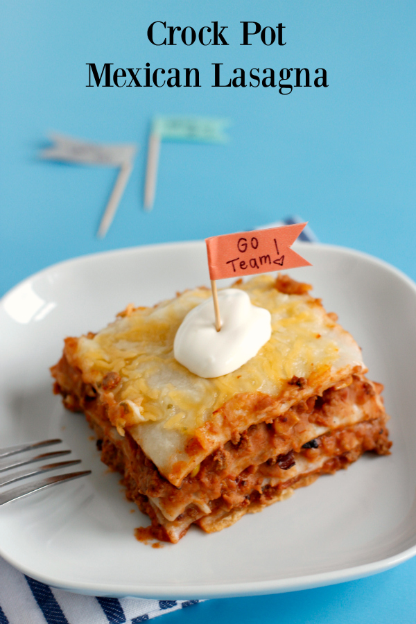 Crock Pot Mexican Lasagna for Game Day