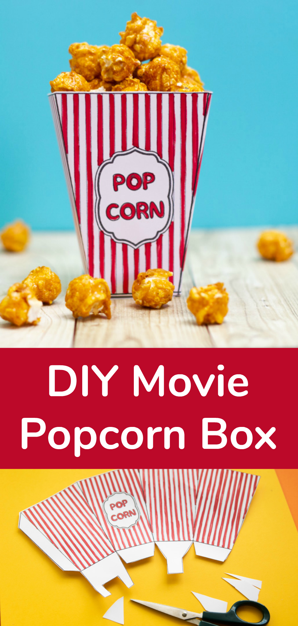 DIY Movie Popcorn Box + Free Printable