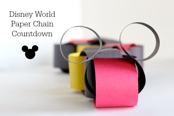 Disney World Paper Chain Countdown for a Family Vacation