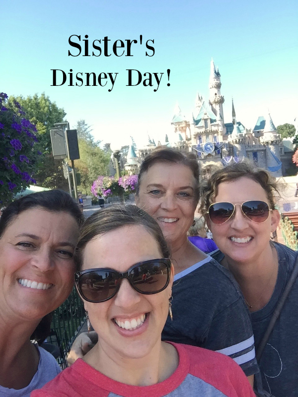3 Reasons to Have Disney Day with Sisters