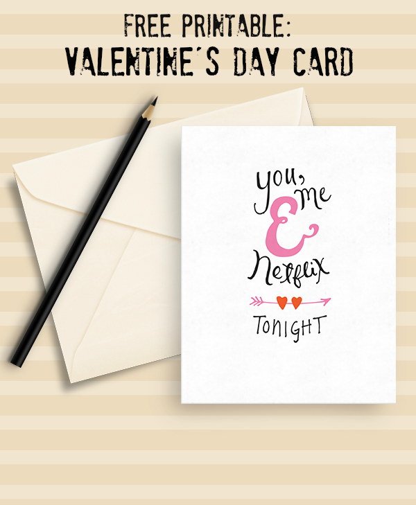 image regarding Free Printable Valentine Cards for Husband identified as Cost-free Netflix Printable Valentines Card Create and Can take
