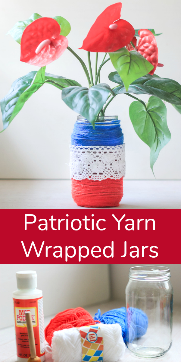 Getting Patriotic with Yarn Wrapped Jars