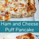 Ham and Cheese Puff Pancake for Breakfast