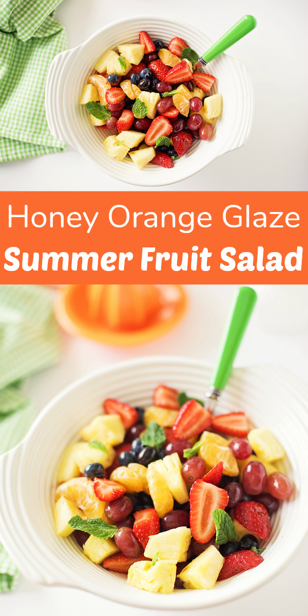 Honey Orange Glaze Summer Fruit Salad