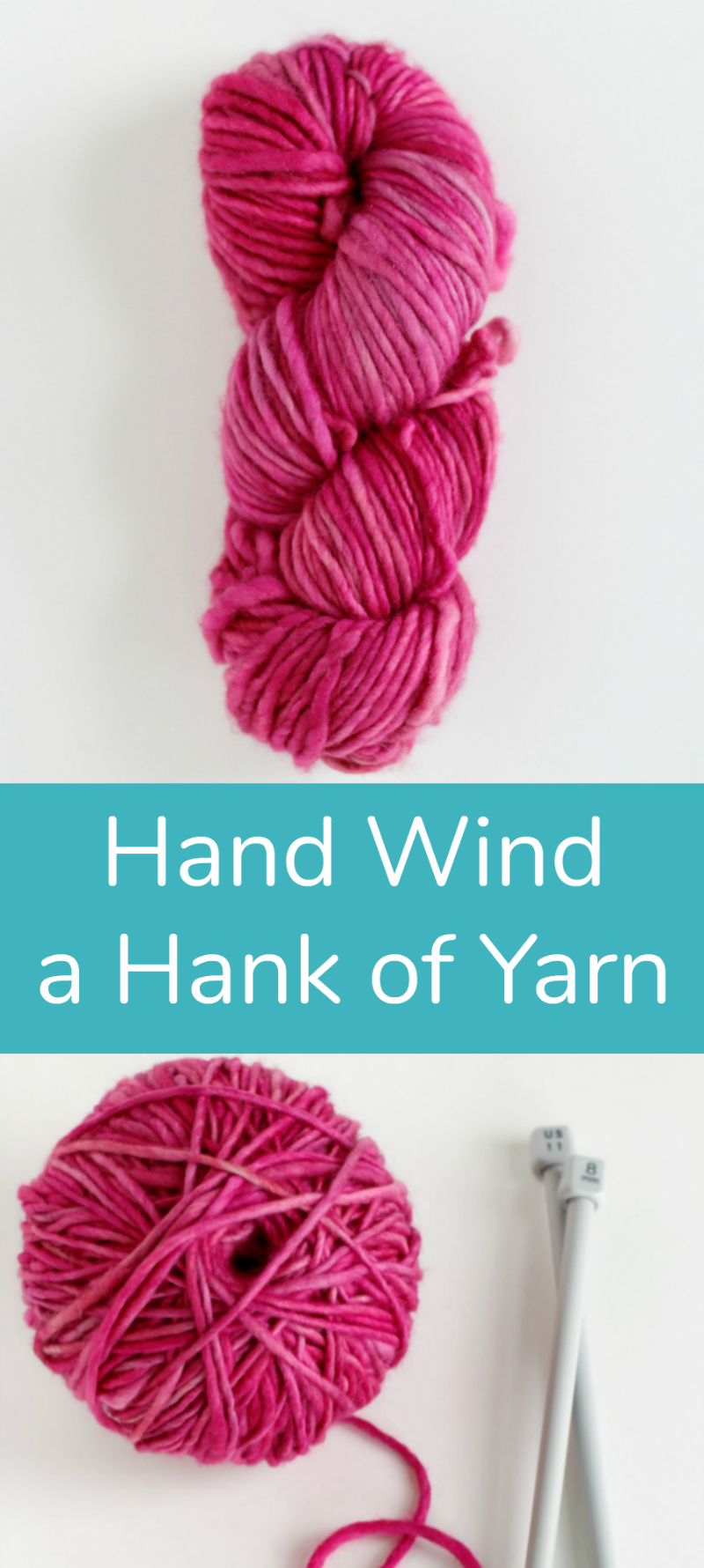 How to Hand Wind a Hank of Yarn