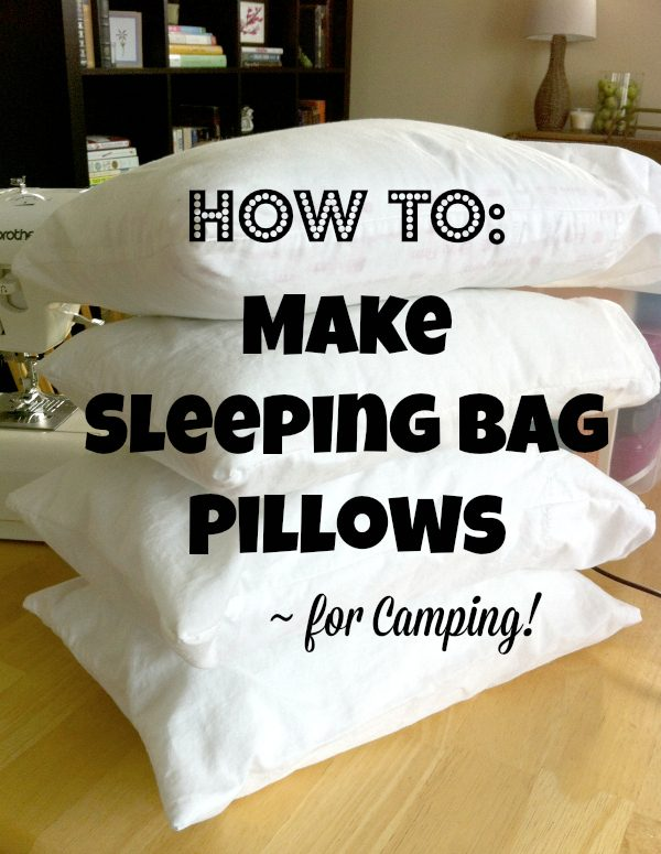 How to Make Sleeping Bag Pillows for Camping