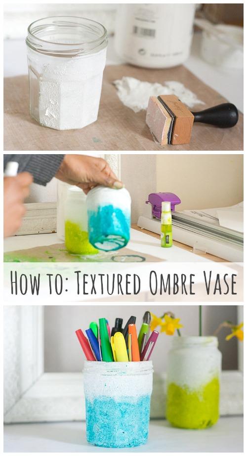 How-to Textured DIY Ombre Vase