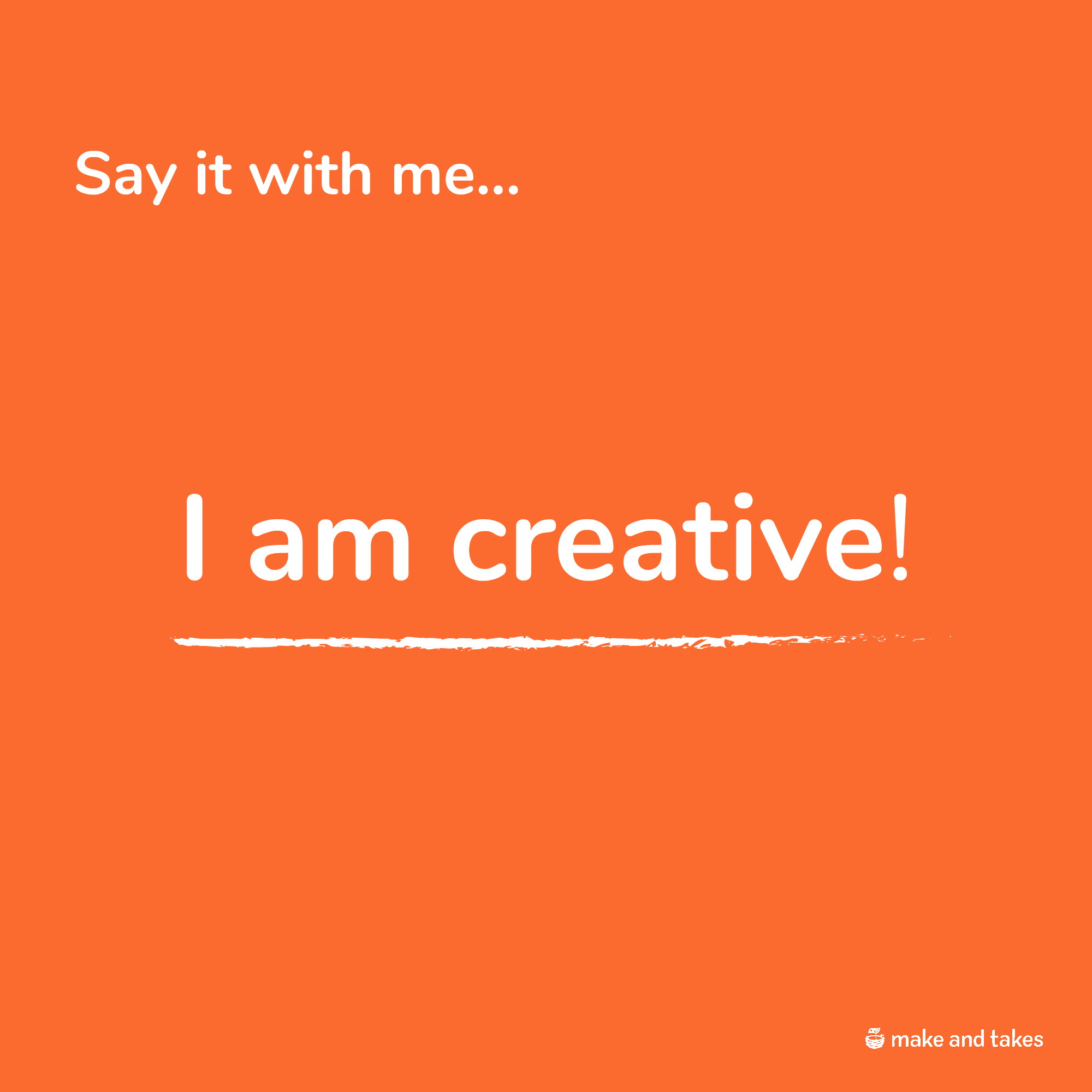I am creative mantra