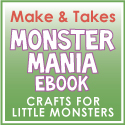 Make and Takes Monster Mania