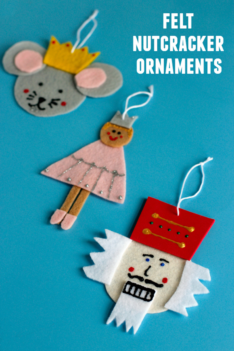 Diy Felt Nutcracker Ornaments Make And Takes