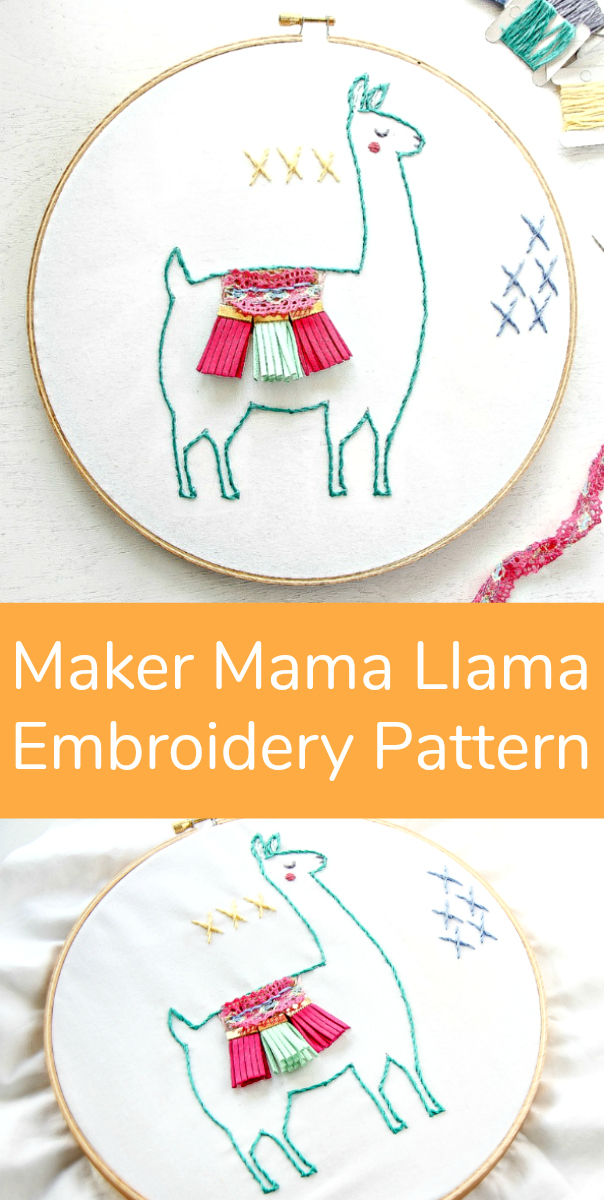 Maker Mama Llama Embroidery Pattern DIY Project
