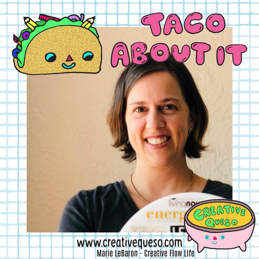 Marie LeBaron Creative Queso Interview