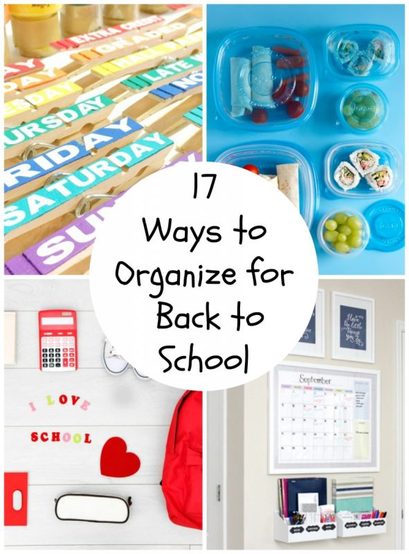 17 Ways to Organize for Back to School
