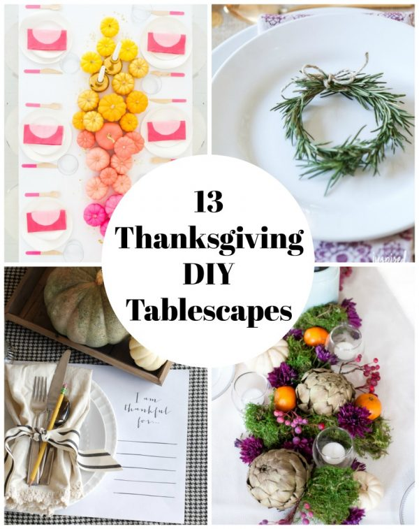 13 Thanksgiving DIY Tablescapes