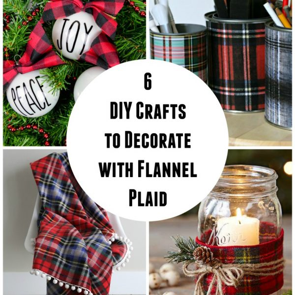 Crafts to Decorate with Flannel Plaid