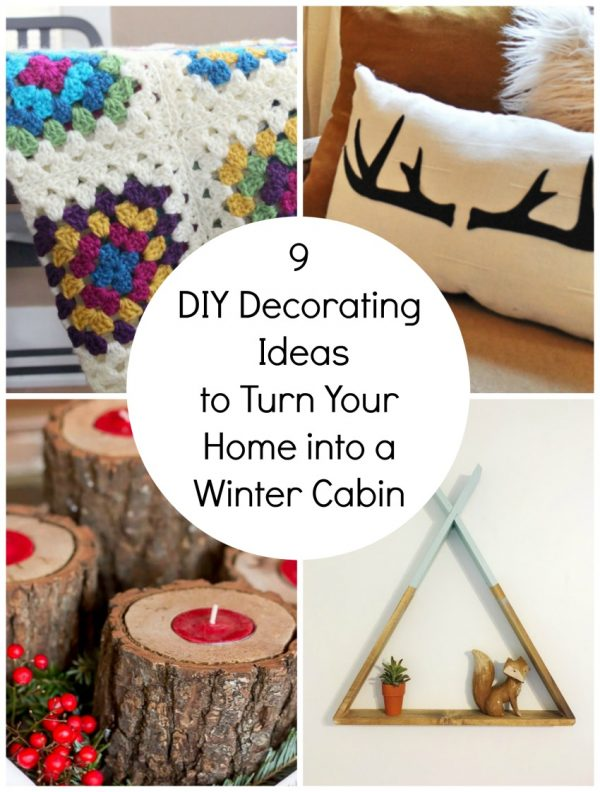 9 Decorating Ideas for Winter Cabin Home Decor | Make and Takes
