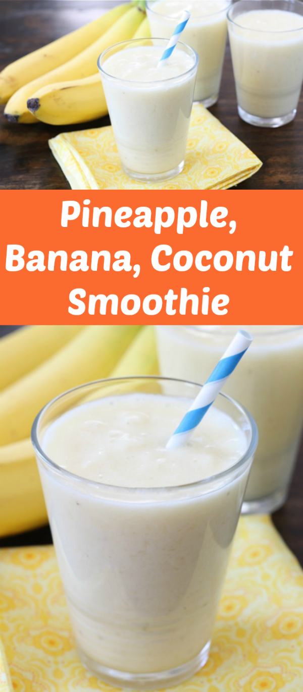 Pineapple, Banana, Coconut Smoothie for Summer