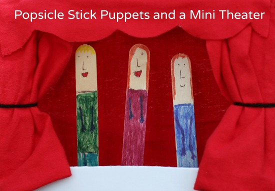 Popsicle Stick Puppets and Mini Theater