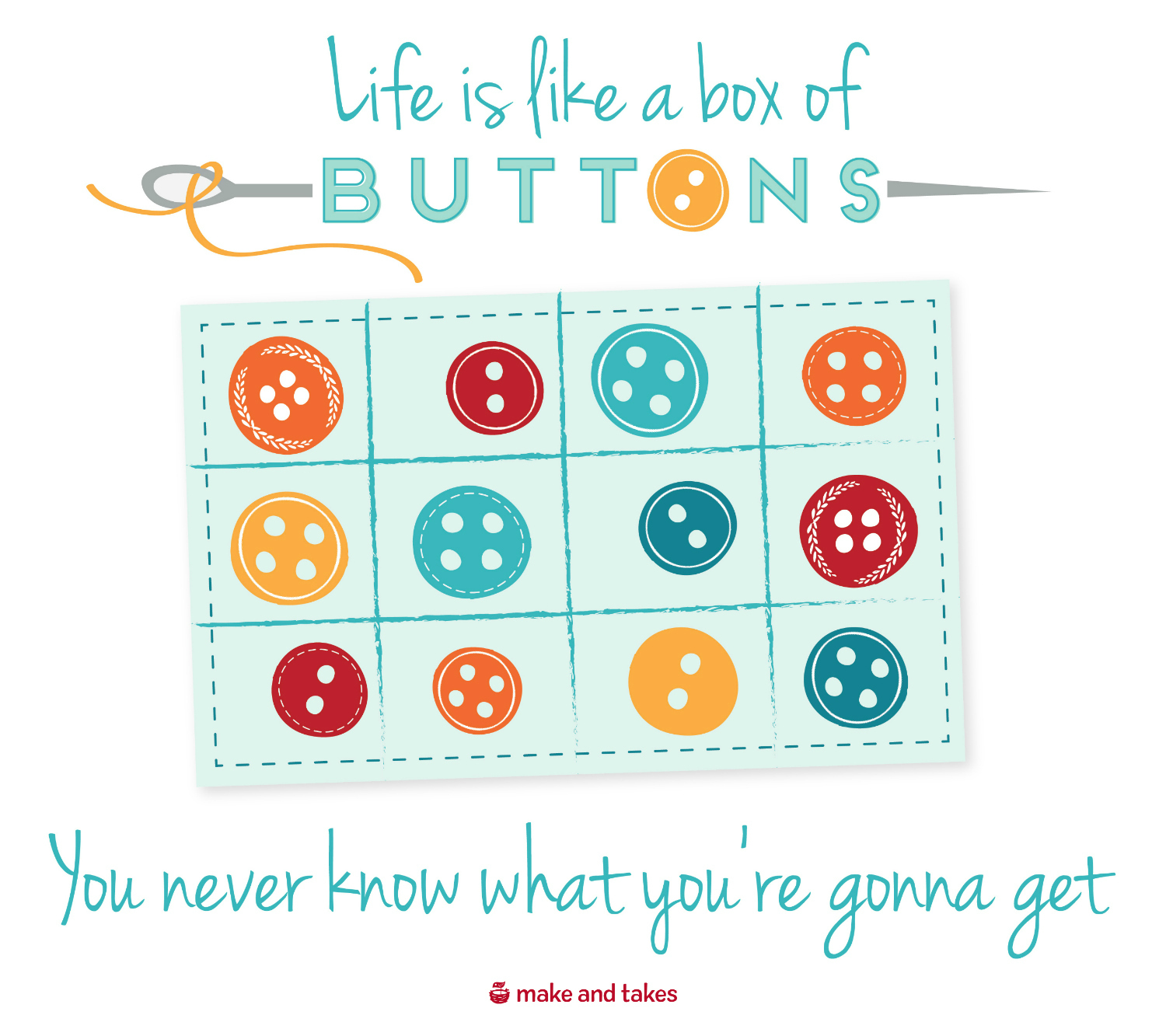 Quote Life is a Box of Buttons