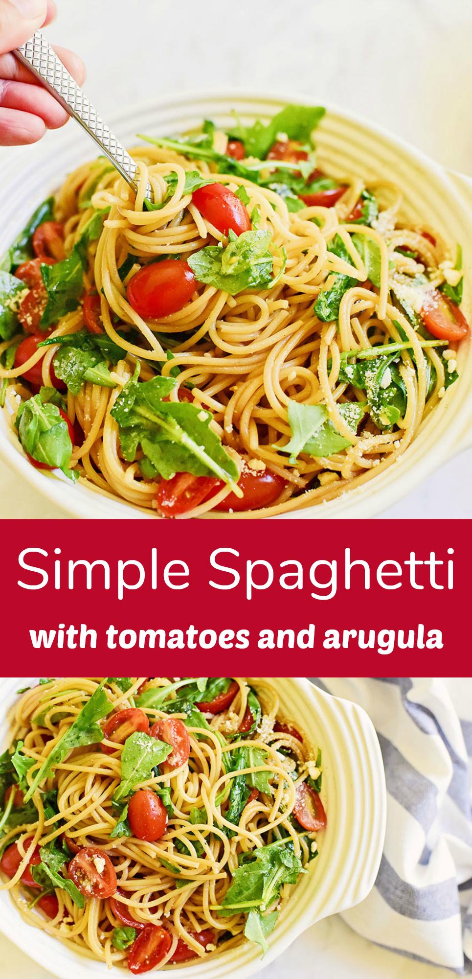 Simple Spaghetti Recipe with Tomatoes and Arugula