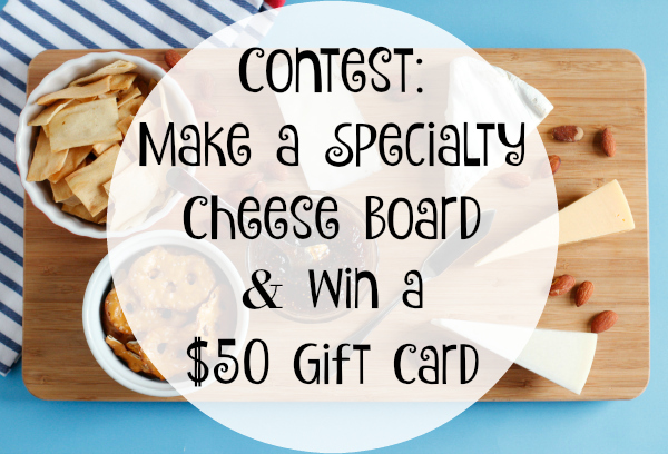 Specialty Cheese Board Contest