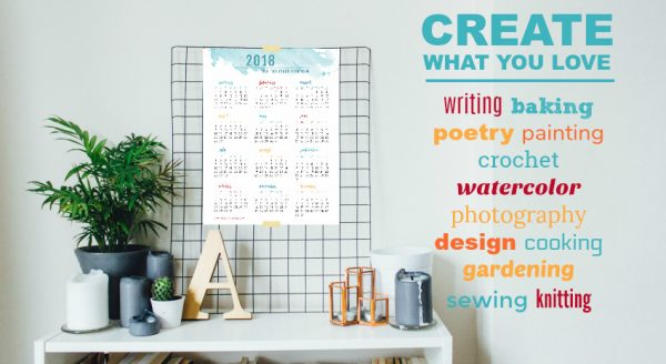 The Year to Create What You Love